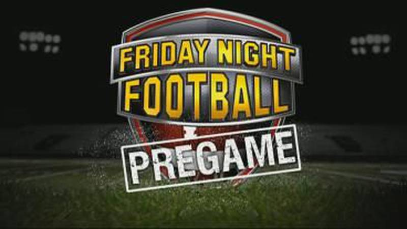 Week 6 Friday Night Football Pregame