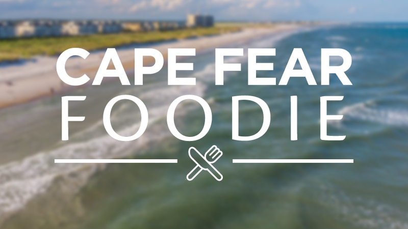 Cape Fear Foodie: Your Guide to Food and Fun